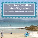 Your Ultimate Guide to New England Summer Fun on a Budget