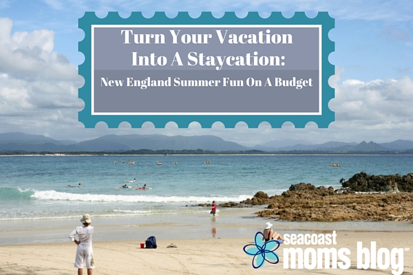 Turn Your Vacation Into a Staycation (1)
