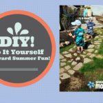 Do It Yourself (DIY) Backyard Summer Fun!