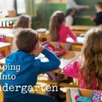 Dear Time, Slow Down: Leaping Into Kindergarten
