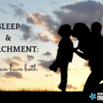 Sleep and Attachment: You Can Have Both