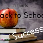 4 Tips for Back-to-School Success