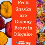 Fruit Snacks are Actually Gummy Bears in Disguise