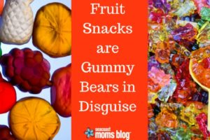 Fruit Snacks are Gummy Bears in Disguise