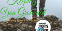 Keeping you Grounded - Finding Balance to Your Day