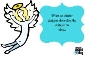 angels sing when an interior designer helps!
