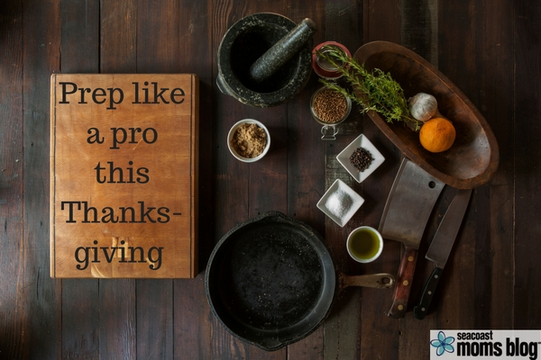 Prep like a pro this Thanksgiving