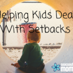 Helping Kids Deal With Setbacks
