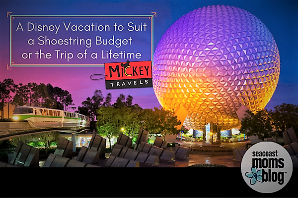 A Disney Vacation to Suit a Shoestring Budget or the Trip of a Lifetime