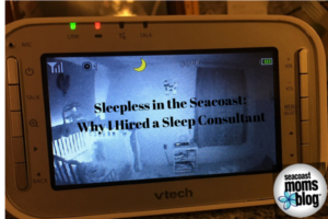 Sleepless in the Seacoast: Why I Hired a Sleep Consultant