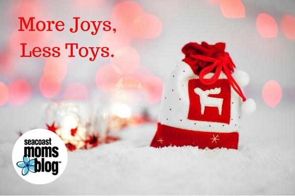 More Joys, Less Toys