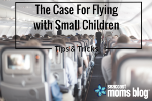 The Case for Flying with Small Children
