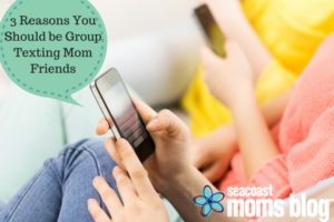 3 Reasons you should be group texting mom friends