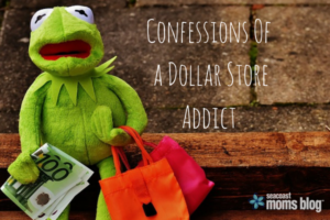 Confessions Of a Dollar Store Addict