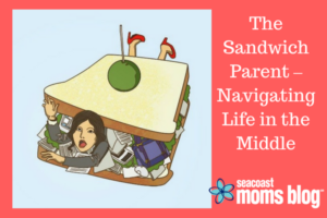 The Sandwich Parent – Navigating Life in the Middle