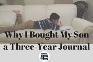 Why I Bought My Son a Three-Year Journal