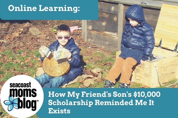 Online Learning: How My Friend's Son's $10,000 Scholarship Reminded me it Exists