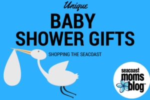 Unique Baby Shower Gifts: Shopping the Seacoast