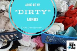 Airing out my -dirty- laundry