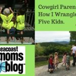Cowgirl Parenting–How I Wrangle the Five Kids in my Rodeo