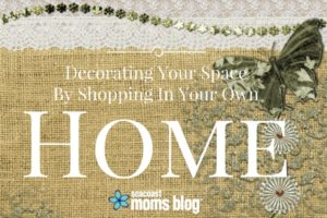 Decorating your space by shopping in your own home