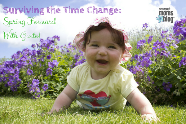 Surviving The Time Change: Spring Forward With Gusto!