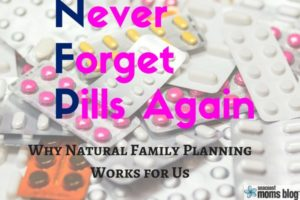 Why Natural Family Planning Works for Us