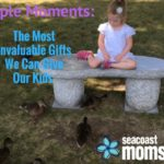 Simple Moments: The Most Invaluable Gifts We Can Give Our Kids