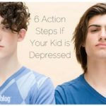 Six Action Steps if Your Child is Depressed