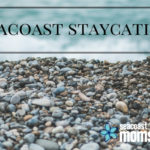 Seacoast Staycation: What To Do With Your Kids This April Break