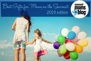 Best gifts for moms on the Seacoast
