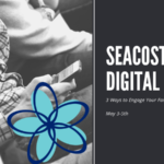 The 2019 Seacoast Digital Fast: 3 Ways To Engage Your Family This Weekend