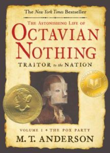 Best Young Adult Fiction for Everyone - Octavian Nothing