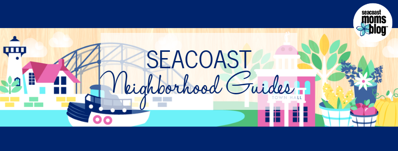 Seacoast Neighborhood Guide for Families