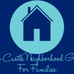 New Castle Neighborhood Guide for Families