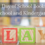 Best First Day of School Books for Preschool & Kindergarten