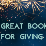 We Like Big Books and We Cannot Lie: 12 Kids' Books for Gift Giving