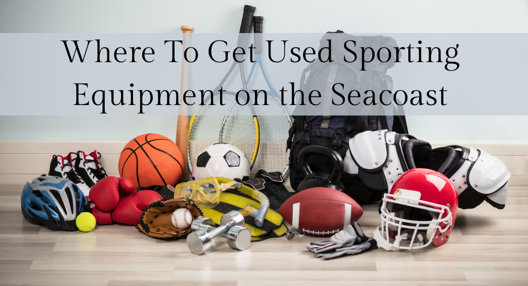Where to get used sporting equipment on the Seacoast