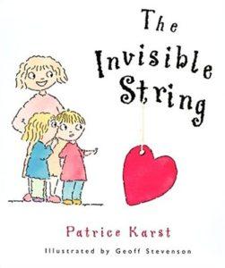 the invisible string: books for kids on death and grief