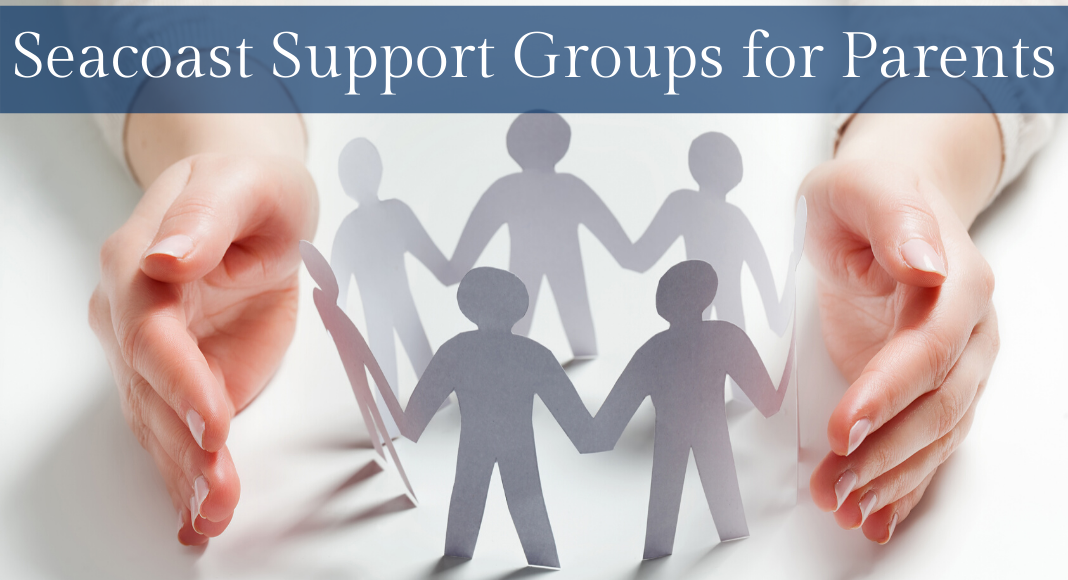 Seacoast Support Groups for Parents