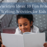 Winter Vacation Ideas: 10 Fun Reading and Writing Activities for Kids