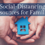 Social-Distancing Resources for Families – We Can Do This