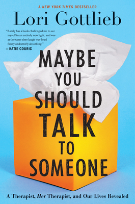 Maybe You should talk to someone book recommendations
