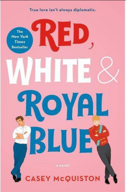 red, white and royal blue is a different kind of love story - racy reading recommendations