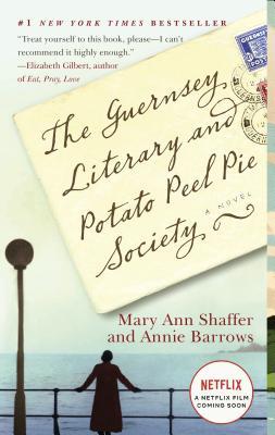 Guernsey Literary and Potato Peel Pie Society- Reading During Quarantine