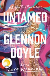 Untamed By Glennon Doyle - Reading during Quarantine