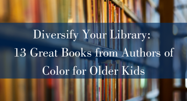 Diversify your library: 13 great books from authors of color for older kids