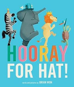 hooray for hat book cover - picture books about kindness