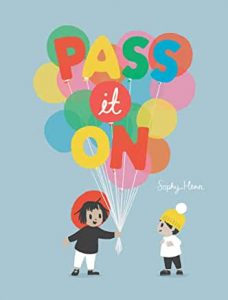 Pass it On Book Cover - Picture Books about Kindness