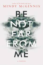 Be Not Far From Me book cover - best young adult fiction books of 2020